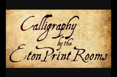 Calligraphy At The Eton Print Rooms Calligraphy Homepage